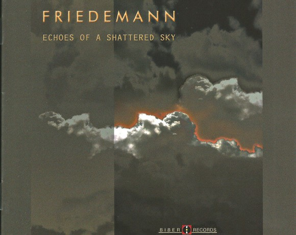 "Friedemann ""Echoes Of A Shattered Sky"""