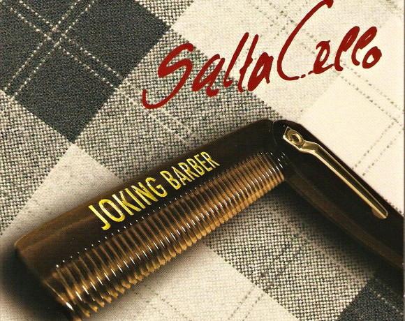 "Saltacello ""Joking Barber"""
