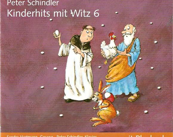 "Peter Schindler ""Kinderhits mit Witz 6"""