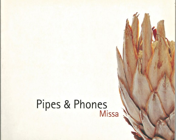 """Pipes And Phones """"Missa"""""""