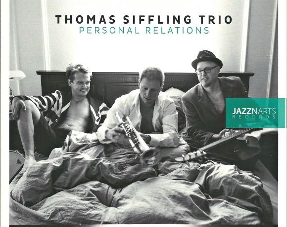 """Thomas Siffling Trio """"Personal Relations"""""""