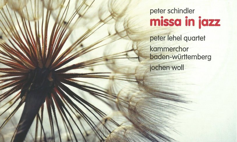 "New Recording! Peter Schindler ""Missa In Jazz"""